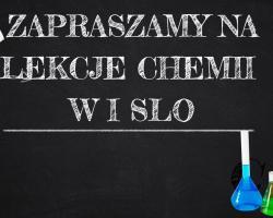 Zobacz jak wygląda Chemia w I SLO