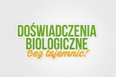Doświadczenie biologiczne-bez tajemnic
